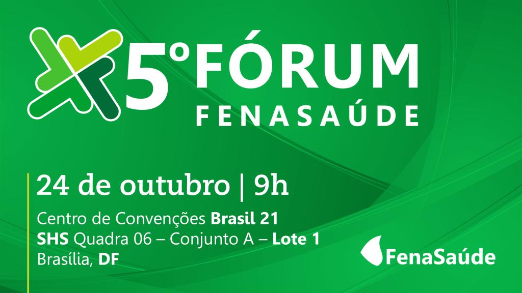Inscrições abertas para o 5º Fórum FenaSaúde
