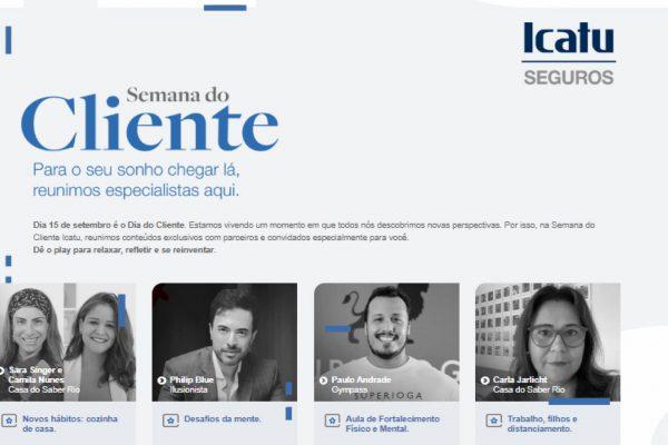 Icatu realiza Semana do Cliente com conteúdos exclusivos e digitais