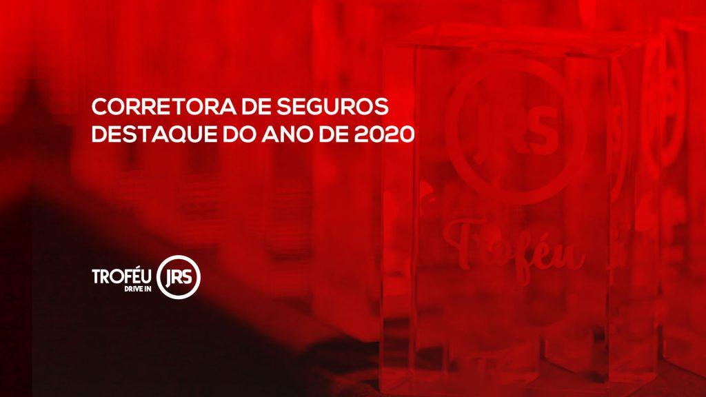 Troféu JRS 2020: Qual a corretora de seguros destaque do ano de 2020?