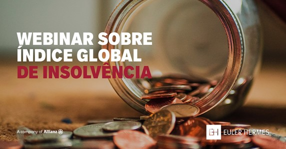 Euler Hermes apresenta Índice de Insolvência Global durante webinar
