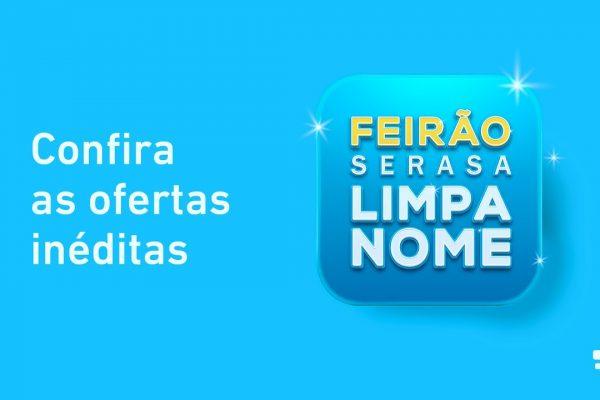 Tenda da Serasa chega a São Paulo para reforçar o 26º Feirão Limpa Nome