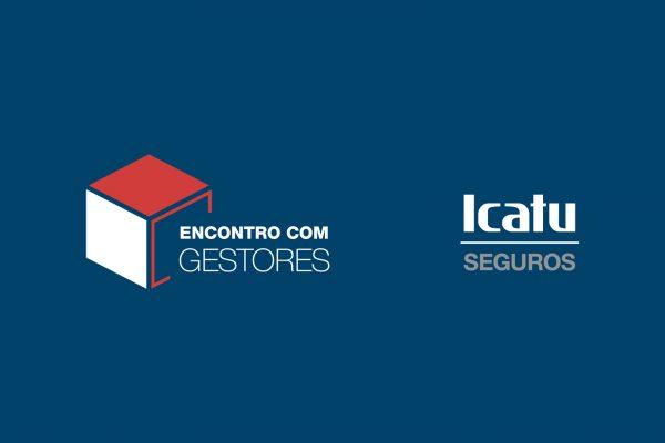 Icatu reúne gestores para análise econômica e perspectivas para 2021