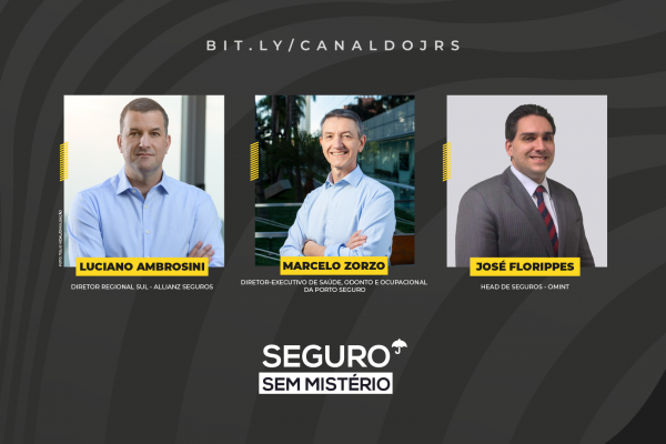 Seguro Sem Mistério recebe executivos da Allianz, Porto Seguro e Omint ao vivo